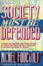 Society must be defended - lectures at the college de france, 1975-76
