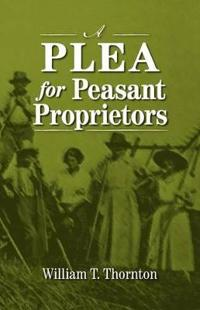 A Plea for Peasant Proprietors