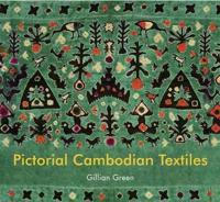 Pictorial Cambodian Textiles