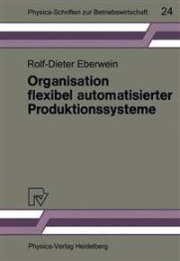 Organisation Flexibel Automatisierter Produktionssysteme