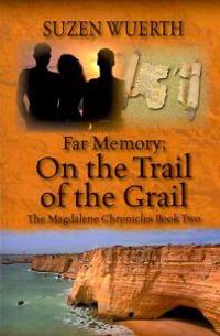 Far Memory; On The Trail of the Grail