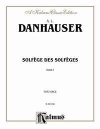 Solfege Des Solfeges, Book 1