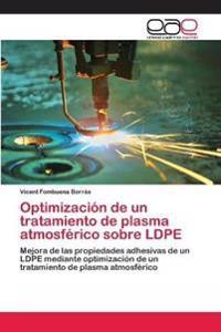 Optimizacion de Un Tratamiento de Plasma Atmosferico Sobre Ldpe
