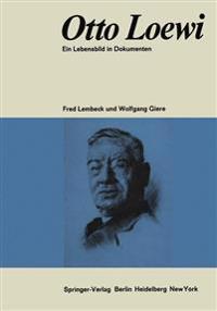 Otto Loewi ein Lebensbild in Dokumenten