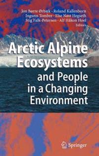 Arctic Alpine Ecosystems and People in a Changing Environment