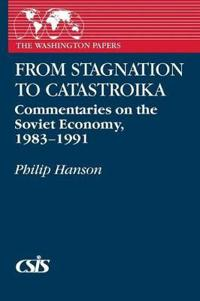 From Stagnation to Catastroika