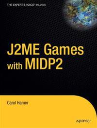 J2ME Games with MIDP 2
