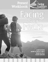 Facing Your Fears Parent Workbook Prepack