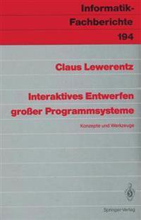 Interaktives Entwerfen Grosser Programmsysteme