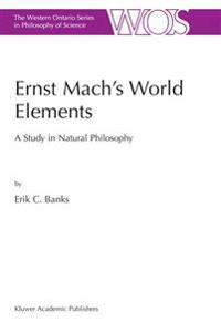 Ernst Mach's World Elements