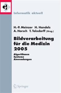 Bildverarbeitung Fur Die Medizin 2005