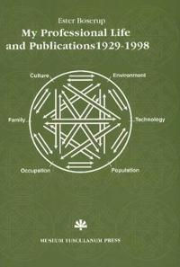 My Professional Life and Publications 1929-1998: 1929-98 with a Selected Bibliography