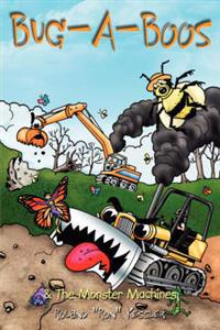 Bug-A-Boos & The Monster Machines