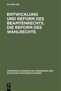 Entwicklung Und Reform Des Beamtenrechts