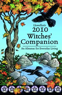 Llewellyn's Witches' Companion 2010: An Almanac For Everyday Living--Spring 2009 To Spring 2010 (For