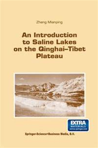 An Introduction to Saline Lakes on the Qinghai-tibet Plateau