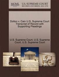 Dolton V. Cain U.S. Supreme Court Transcript of Record with Supporting Pleadings