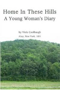 Home in These Hills - A Young Woman's Diary