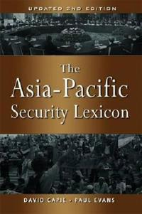 The Asia-Pacific Security Lexicon