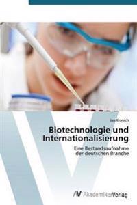 Biotechnologie Und Internationalisierung