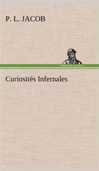 Curiosites Infernales