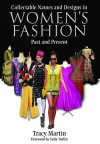 Collectable Names and Designs in Women's Fashion: Past and Present