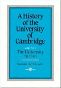 A History of the University of Cambridge A History of the University of Cambridge: Series Number 1