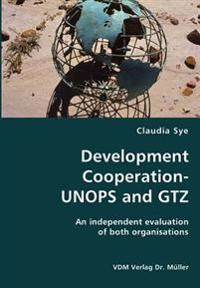 Development Cooperation-unops and Gtz