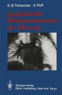 Funktionelle Rontgenanatomie Des Herzens