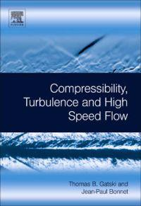 Compressibility,Turbulence and High-Speed Flow