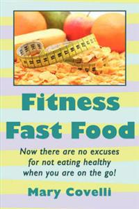 Fitness Fast Food