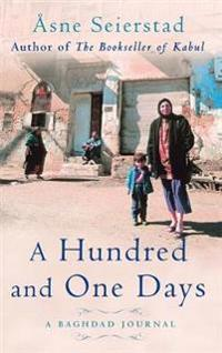 Hundred and one days - a baghdad journal