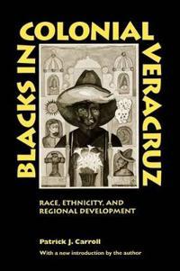 Blacks in Colonial Veracruz