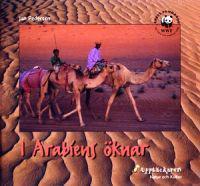 I Arabiens öknar