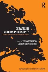 Debates in Modern Philosophy