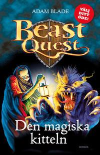 Beast Quest : den magiska kitteln