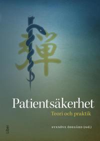 Patientsäkerhet : teori och praktik