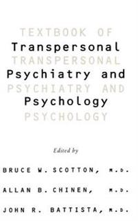Textbook Of Transpersonal Psychiatry And Psychology