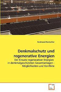 Denkmalschutz Und Regenerative Energien
