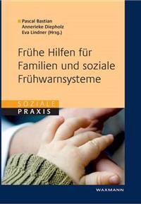 Fruhe Hilfen Fur Familien Und Soziale Fruhwarnsysteme