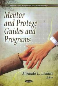 Mentor and Protege Guides and Programs