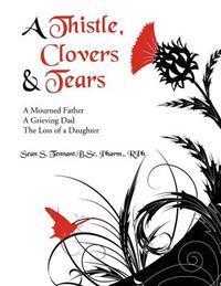 A Thistle, Clovers & Tears