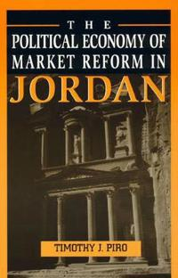 The Political Economy of Market Reform in Jordan