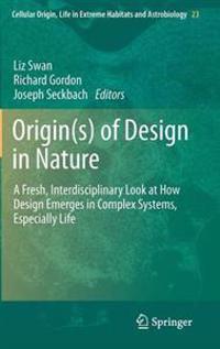 Origins of Design in Nature