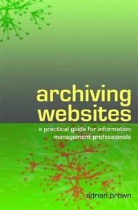 Archiving Websites
