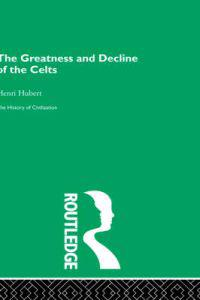 Greatness and Decline of the Celts
