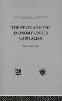 The State and the Economy Under Capitalism