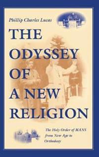 The Odyssey of a New Religion