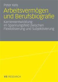 Arbeitsverm gen Und Berufsbiografie