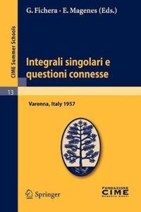 Integrali Singolari E Questioni Connesse